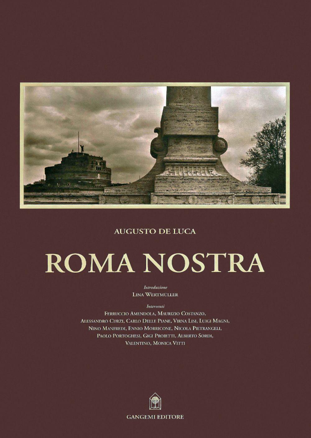 'Roma Nostra' - Augusto De Luca