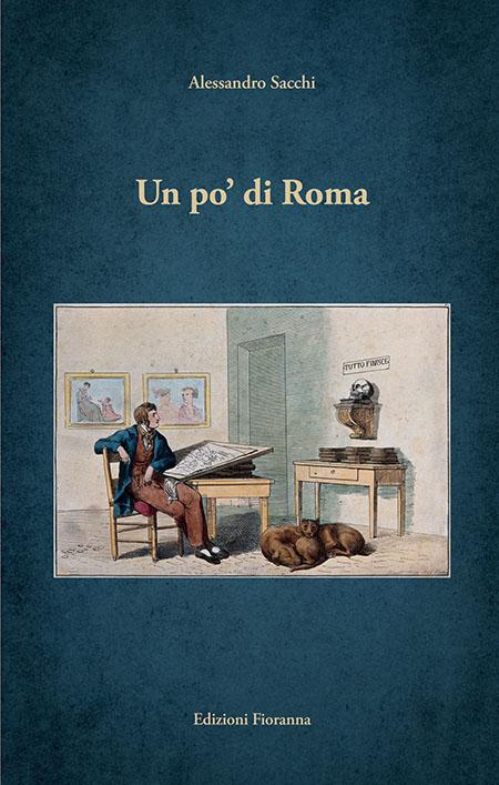 'Un po' di Roma' di Alessandro Sacchi