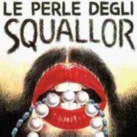 Le Perle degli Squallor