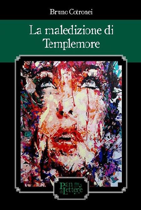'La maledizione di Templemore' di Bruno Cotronei