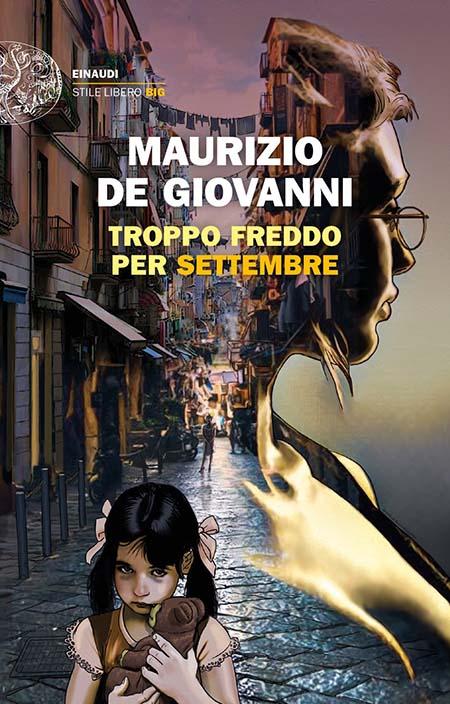 Maurizio de Giovanni - 'Troppo freddo per Settembre'