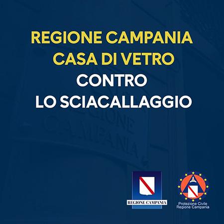 Regione Campania casa di vetro contro lo sciacallaggio