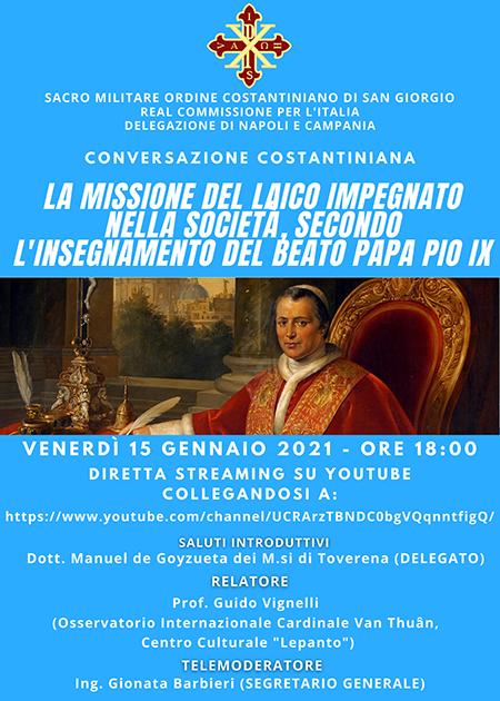 Conversazioni Costantiniane - La missione del laico impegnato nella società, secondo l'insegnamento del Beato Papa Pio IX