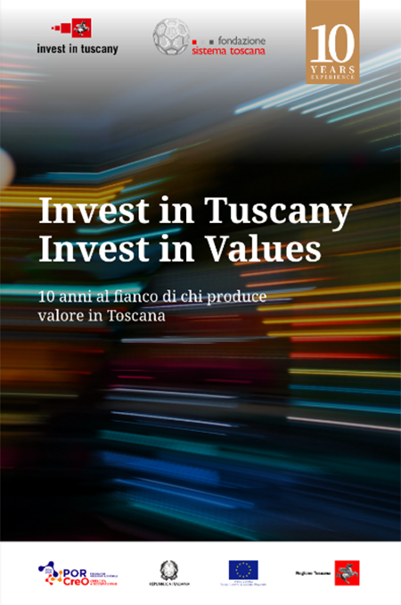 'Invest in Tuscany, invest in values'