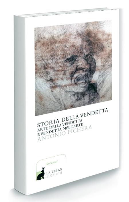 'Storia della vendetta' di Antonio Fichera