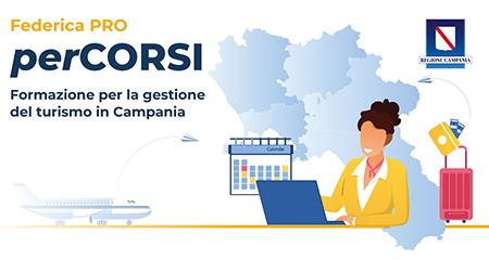 Federica Web Learning: 'perCORSI. Formazione per la gestione del turismo in Campania'