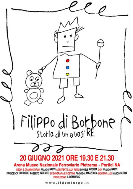'Filippo di Borbone - Storia di un quasi Re'