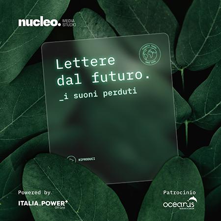'Lettere dal futuro - i suoni perduti