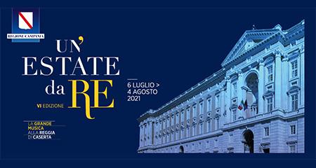 Un'Estate da Re. La grande musica alla Reggia di Caserta - VI edizione