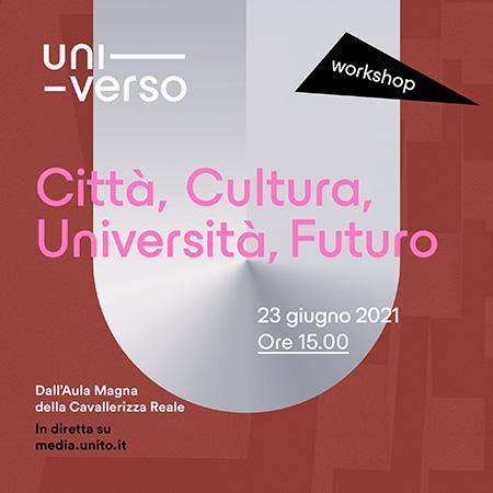 Workshop UniVerso 'Città, Cultura, Università, Futuro'