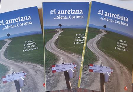 'Via Lauretana, da Siena a Cortona'