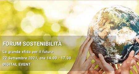 'Forum sostenibilità - La grande sfida per il futuro'